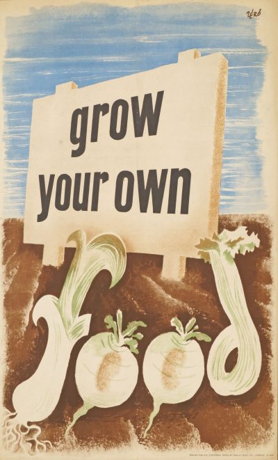 """Grow your own food"", lithographic poster in colours, two copies, one on board, 1940's, printed for H.M Stationary Office by Fosh & Cross Ltd, London, ea. 75.8x50.4cm Estimate £350 - £500"